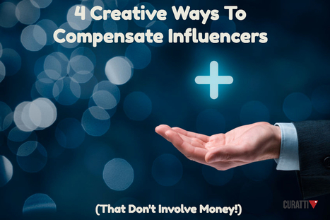 Compensate Influencers Without Money | The Perfect Storm Team | Scoop.it