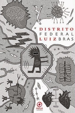 Distrito Federal, Luiz Bras | Ficção científica literária | Scoop.it