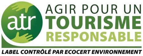 ATR dévoile le nom des deux premières entreprises labellisées | Tourisme durable, eco-responsable | Scoop.it