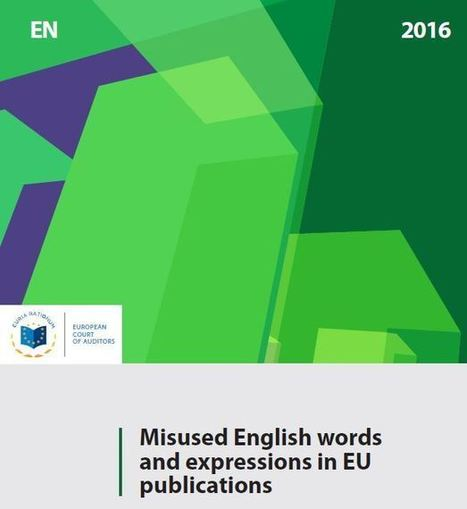 Misused English Words and Expressions in EU publications | TEFL & Ed Tech | Scoop.it