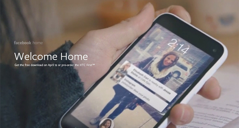 Why Home is just the beginning of Facebook's quest for mobile dominance | memeburn | Mobile (Android) apps | Scoop.it