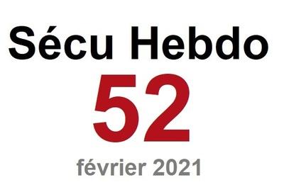 Sécu Hebdo 52 du 27 février 2021