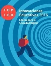 Libro-Informe de Fundación Telefónica Top 100 - Innovaciones educativas | LabTIC - Tecnología y Educación | Scoop.it