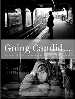 Going Candid - Free Street Photography Guide | Everything Photographic | Scoop.it