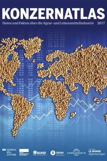 Konzernatlas - Daten und Fakten über die Agrar- und Lebensmittelindustrie | Heinrich-Böll-Stiftung | Agrarforschung | Scoop.it