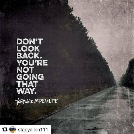 Love this! Don't look back @stacyallen111 with @repostapp ・・・ Move forward. There are adventures before you. Go get them @officialtobymac | Sara Rosett | All Things Bookish: All about books, all the time | Scoop.it