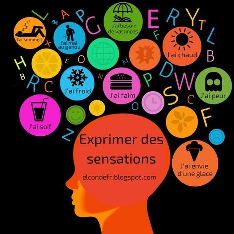 Exprimer des sensations | Conny - Français | Scoop.it