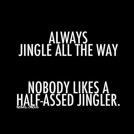 Always Jingle All the Way! :-J | SocialMoMojo Web | Scoop.it