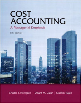 Cost Accounting, A Managerial Emphasis, 14th Edition - Free eBooks | Free Download Pdf Books | Scoop.it