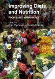 Improving Diets and Nutrition: Food-based Approaches | CABI | Development, agriculture, hunger, malnutrition | Scoop.it