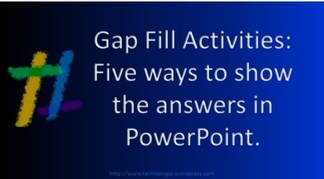Gap Fill Exercises - Reviewing the answers with PowerPoint | TeachingEnglish | Scoop.it