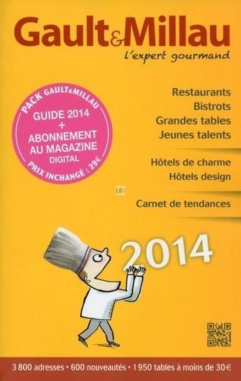 Le guide Gault et Millau 2014: l'expert gourmand se dévoile | Cyril Bladier Fooding | Scoop.it