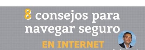 8 consejos para navegar seguro por Internet | Educació i seguretat a la xarxa | Scoop.it