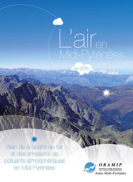 Bilan de la qualité de l'Air en Midi-Pyrénées pour 2015 - ORAMIP | Vallée d'Aure - Pyrénées | Scoop.it