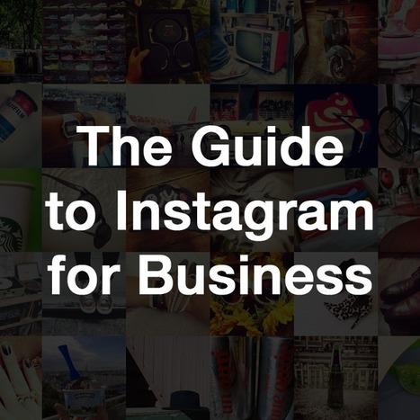 The Guide to Instagram for Business | Nitrogram | Le métier de community manager | Scoop.it