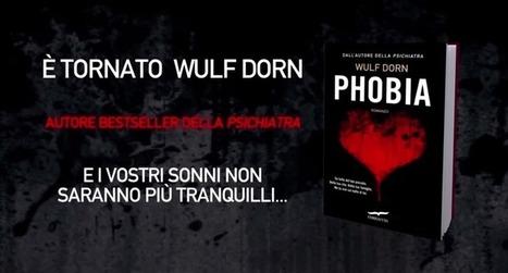 Recensione thriller psicologico: Phobia di Wulf Dorn   Scrivere e leggere thriller psicologici   Scoop.it
