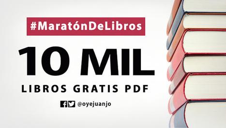 #MaratónDelLibro: Más de 10 mil libros gratis en PDF | Biblioteca Virtual | Scoop.it