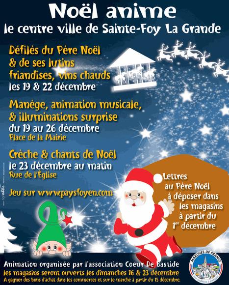 Noël de Ste Foy la Grande, Des Commerçants au Grand Coeur ! | Vos achats Cœur de Bastide - 2013 | Scoop.it