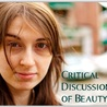 Critical Discussions of Beauty: Social Reaction to Dove's Real Beauty Campaign