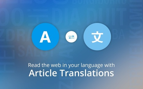 Inoreader: Read the web in your language with Article Translations! | RSS Circus : veille stratégique, intelligence économique, curation, publication, Web 2.0 | Scoop.it