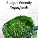 7 Superfoods for Budget-Conscious Cooks | School Kitchen Gardens | Scoop.it