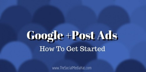 How To Create Google +Post Ads | Links sobre Marketing, SEO y Social Media | Scoop.it