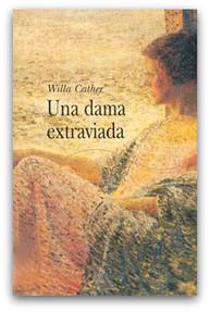 Una dama extraviada, Willa Cather | El Club de los Domingos | Scoop.it