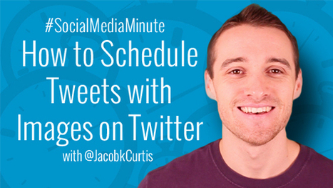 How to Schedule Tweets with Images using Twitter | Edtech PK-12 | Scoop.it