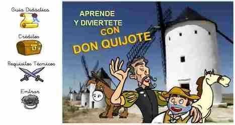 Aprende y diviértete con Don Quijote | TIC Educación y Política | Scoop.it