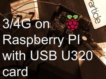 How to use an off the shelf 4G USB module with Raspberry Pi | COMPUTATIONAL THINKING and CYBERLEARNING | Scoop.it