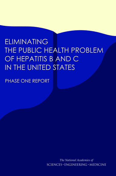 Eliminating the Public Health Problem of Hepatitis B and C in the United States: Phase One Report | Hepatitis C New Drugs Review | Scoop.it