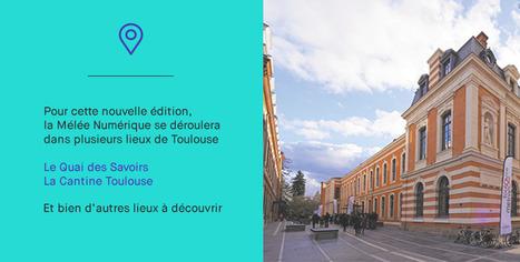 Mêlée Numérique 2016 | Toulouse networks | Scoop.it