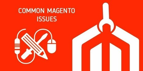 10 Most Common Issues Magento Newbies Face & How to Fix Them   Codementor   Magento Development   Scoop.it