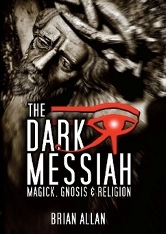 The Dark Messiah | 11th Dimension Publishing | Scoop.it