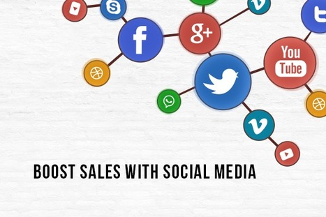 How to Increase Sales Of A Business Using Social Media Marketing? | internet marketing | Scoop.it
