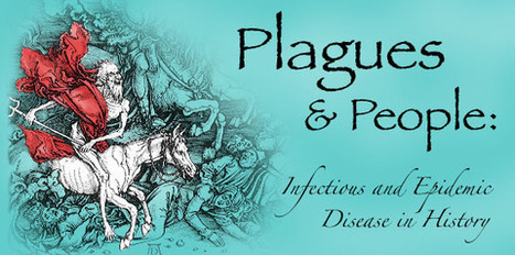 Plagues and People | Advance Placement Human Geography | Scoop.it