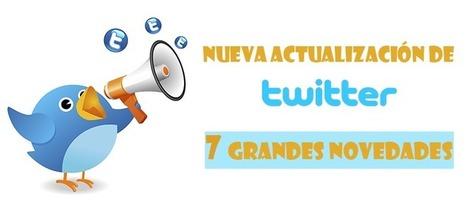 Nueva actualización de Twitter: 7 grandes novedades | Redes Sociales_aal66 | Scoop.it