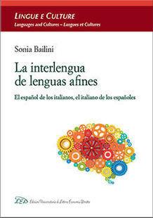 La interlengua de lenguas afines. El español de los italianos, el italiano de los españoles | Todoele - Enseñanza y aprendizaje del español | Scoop.it