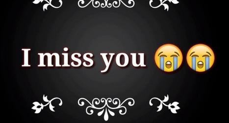 500 Latest Feeling Missing Someone Status