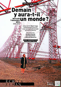 "Mercredi 7 décembre 2016, à 17h, projection-débat ""Demain y aura-t-il un monde?"" 