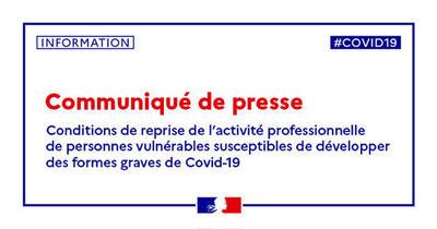 Conditions de reprise de l'activité professionnelle de personnes vulnérables susceptibles de développer des formes graves de Covid-19