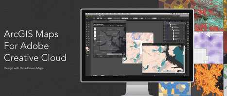 Cartography using ArcGIS Maps for Adobe Creative Cloud | ArcGIS Blog | Geospatial Pro - GIS | Scoop.it