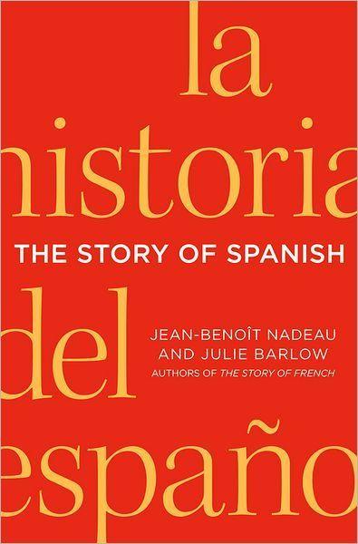 'The Story of Spanish' offers a rich history of the language | Französische Sprache und Literatur und die Länder, aus denen sie kommen | Scoop.it