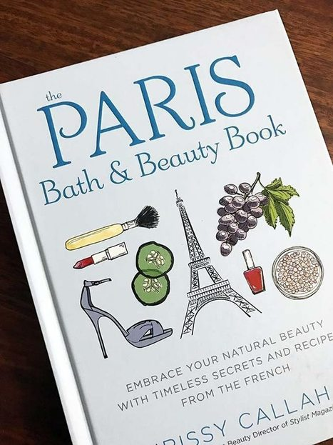 My first book: The Paris Bath & Beauty Book | The Beauty Gypsy | Scoop.it