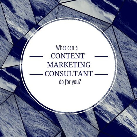 """What Can a Content Marketing Consultant Do For You? 
