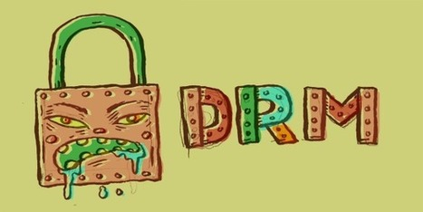 Οι κίνδυνοι του DRM και της DMCA: Μια ομιλία του Cory Doctorow | apps for libraries | Scoop.it