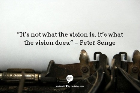 What Does Your Vision Incite? | Leading Choices | Scoop.it