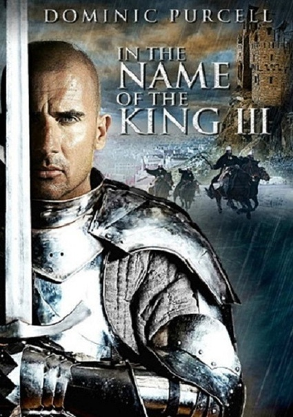 In the Name of the King III | Movies Database | Scoop.it