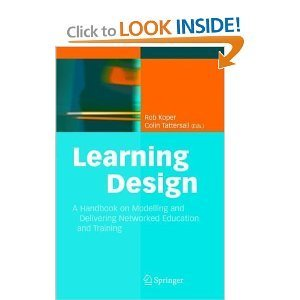 Learning Design: A Handbook on Modelling and Delivering Networked Education and Training | EdTech, E-Learning | Scoop.it