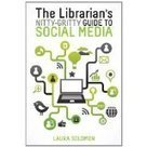 Librarian's Nitty-Gritty Guide to Social Media - Oregon State Library's ... | All things data, digital and designed | Scoop.it